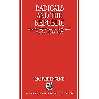 Les radicaux et la République : le républicanisme socialiste dans l'État libre d'Irlande 1925-1937