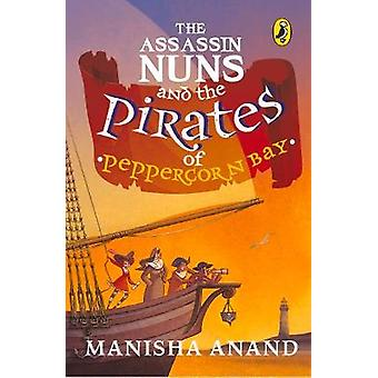 Assassin Nuns and the Pirates of Peppercorn Bay