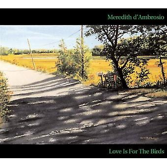Meredith D'Ambrosio - Love Is for the Birds [CD] USA import