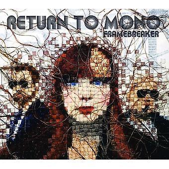 Return to Mono - Framebreaker [CD] USA import