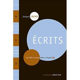 Ecrits - la première édition complète en anglais par Jacques Lacan - Bruc