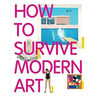 كيفية البقاء على قيد الحياة الفن الحديث سوزي هودج-كتاب 9781854377494
