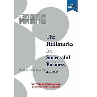 The New Hallmarks for Successful Business - The Completely Revised and