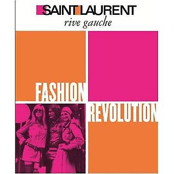 Saint Laurent Rive Gauche - Mode-Revolution von Pierre Berge - 97814