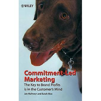 Commitment-led Marketing - The Story of the Conversion Model by Jan Ho
