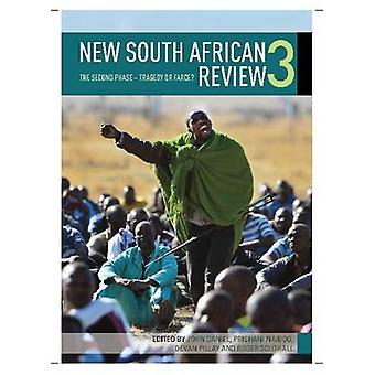 New South African Review 3 - The Second Phase - Tragedy or Farce? by J