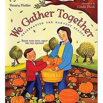 Nos reunimos juntos: Celebrando la temporada de cosecha