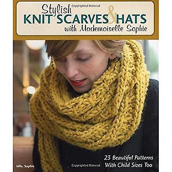 Snygga stickade halsdukar & hattar med Mademoiselle Sophie: 23 vackra mönster med barn storlekar för