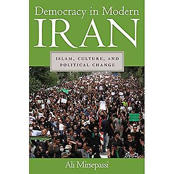 Demokratia nykyajan Iraniin: Islam, kulttuurista ja poliittista muutosta