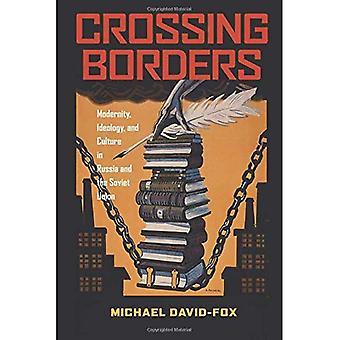 Passagem das fronteiras: Modernidade, ideologia e cultura na Rússia e a União Soviética (série Pitt em Russo e....
