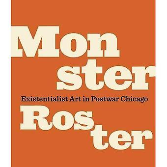 Monster Roster: Existentialistisk konst i efterkrigs Chicago