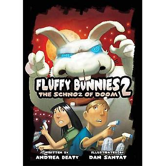 Fluffy Bunnies 2: Book Two: The Schnoz of Doom