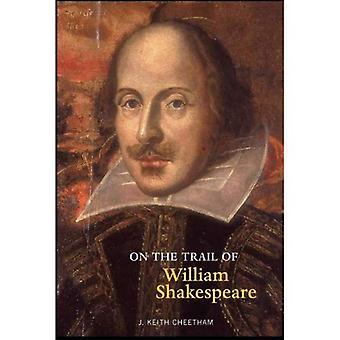 Op de Trail van William Shakespeare (op het spoor van)