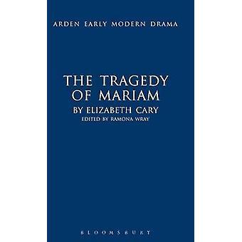 The Tragedy of Mariam by Cary & Elizabeth