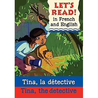 Tina - the Detective - Tina - la Detective by Jenny Vincent - Marie-Th