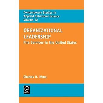 Organizational Leadership 12 by Kime & Charles H.