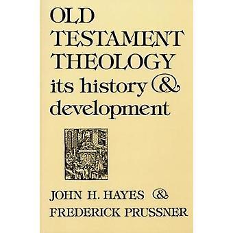 Vanhan testamentin teologiaa sen historia kehittämiseksi Hayes & John Haralson
