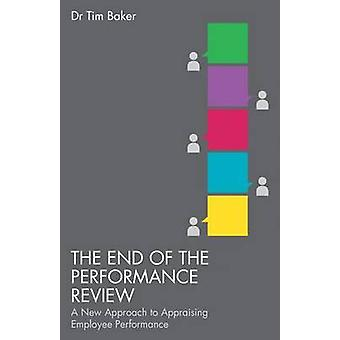 End of the Performance Review by Tim Baker