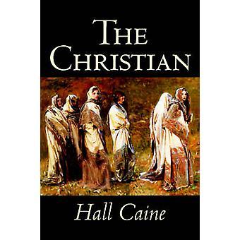 Kristen av Hall Caine Fiction litterära av Caine & Hall