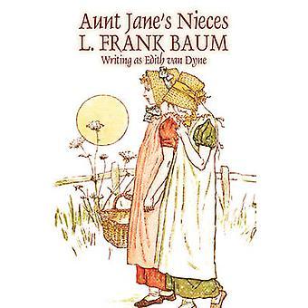 Moster Janes Nieces av L. Frank Baum Fiction Fantasy Magic av Baum & L. Frank
