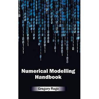 Numerieke modellering handboek door Rago & Gregory