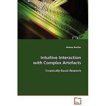 Interação intuitiva com artefatos complexos por Blackler & Alethea