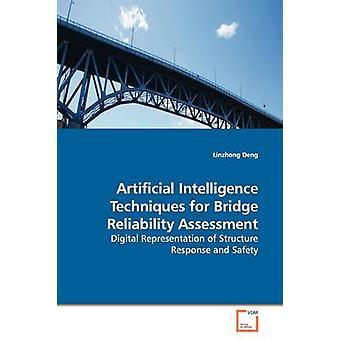 Methoden der künstlichen Intelligenz für Brücke Zuverlässigkeit Bewertung durch Deng & Linzhong