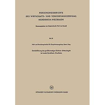 ダイ Einfhrung デ groformatigen EinheitsGitterziegels im Lande NordrheinWestfalen と Forschungsinstitut ファー Ziegeleierze
