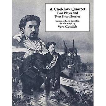 Quatuor de Tchekhov & Anton Pavlovitch Tchekhov