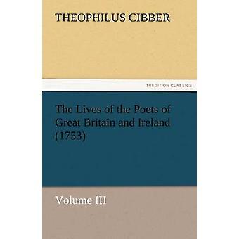 Das Leben der Dichter des Great Britain and Ireland 1753 durch & Theophilus Cibber
