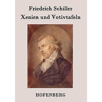 Schrieb Und Votivtafeln von Friedrich Schiller
