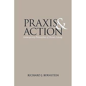 Praxis i akcji - współczesnej filozofii działalności człowieka przez Ric