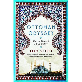 Ottoman Odyssey: reist door een verloren rijk