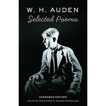 W. H. Auden - Selected Poems by W H Auden - Edward Mendelson - 9780307