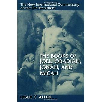 Books of Joel - Obadiah - Jonah and Micah (2nd Revised edition) by L.