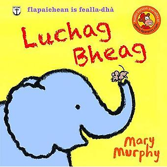Luchag Bheag by Mary Murphy - 9780861525096 Book