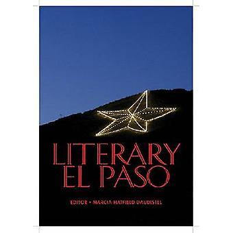 Literary El Paso by Marcia Daudistel - 9780875653877 Book