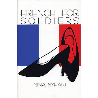French for Soldiers by Nina Nyhart - 9780914086710 Book