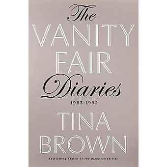 The Vanity Fair Diaries - 1983 - 1992 by Tina Brown - 9781627791366 Bo