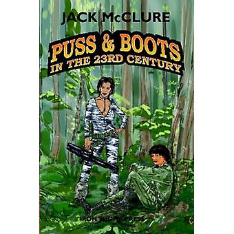 Puss  Boots in the 23rd Century by McClure & Jack