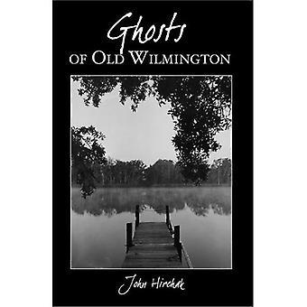 Spöken av gamla Wilmington