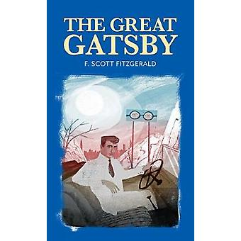 The Great Gatsby by F. Scott Fitzgerald - 9781912464043 Book
