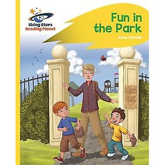 Reading Planet  Fun in the Park  Yellow Rocket Phonics by Anne Glennie