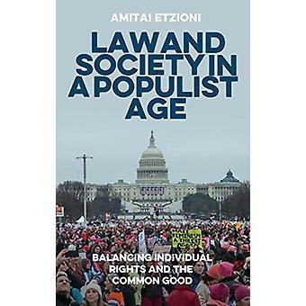 Law and society in a populist age by Amitai Etzioni
