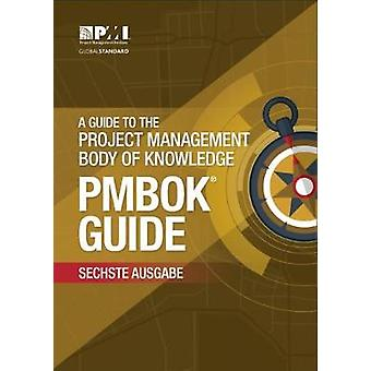 guide to the Project Management Body of Knowledge PMBOK Gui