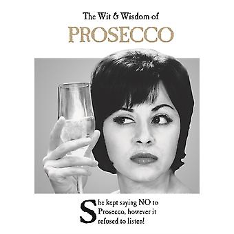 Wit and Wisdom of Prosecco
