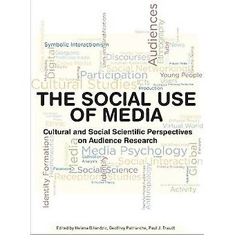 The Social Use of Media by Bilandzic & Helena