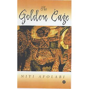 The Golden Cage - Regeneration in Lusophone African Literature and Cul