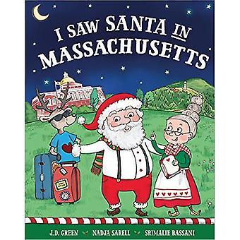I Saw Santa in Massachusetts (I Saw Santa)