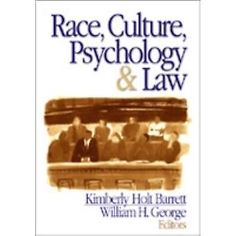 Race Culture Psychology and Law by Barrett & Kimberly